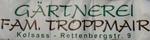 Gärtnerei Troppmair
